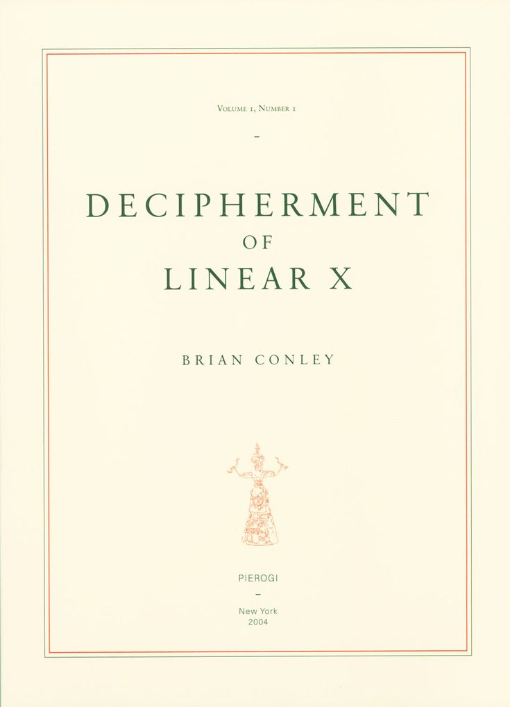 Decipherment of Linear X by Brian Conley