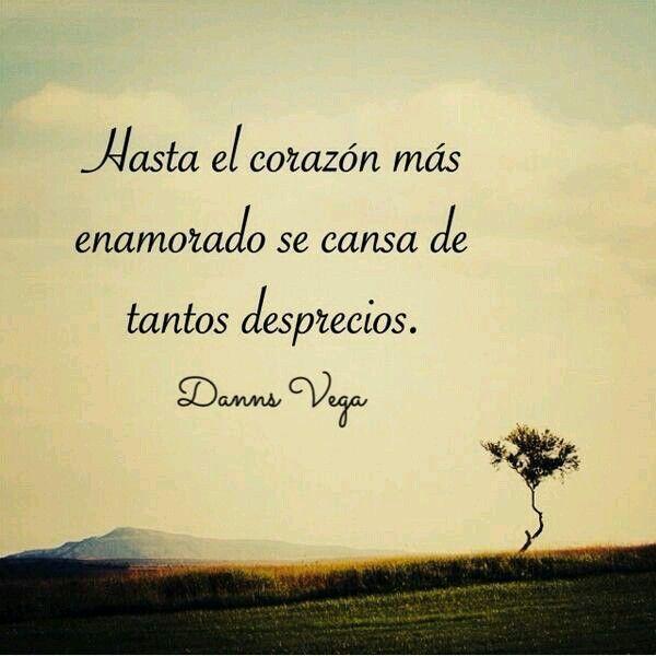 Desprecio~Danns Vega.