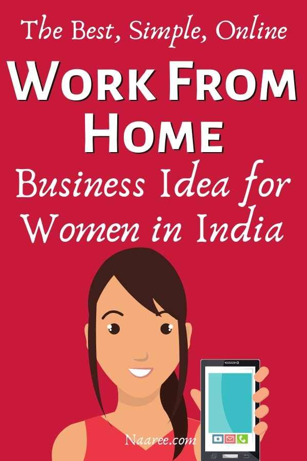 Work From Home For Women In India