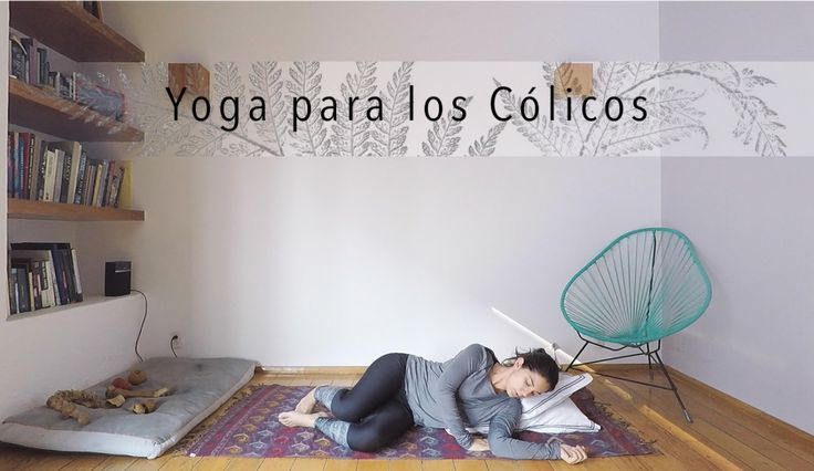 Yoga para Cólicos - clases de yoga gratis Youtube  Cultivarium