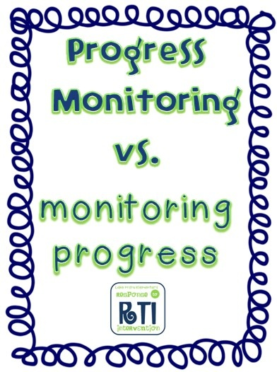 RTI - Progress Monitoring vs. Monitoring Progress....awesome blog with lots of info and related data tracking sites
