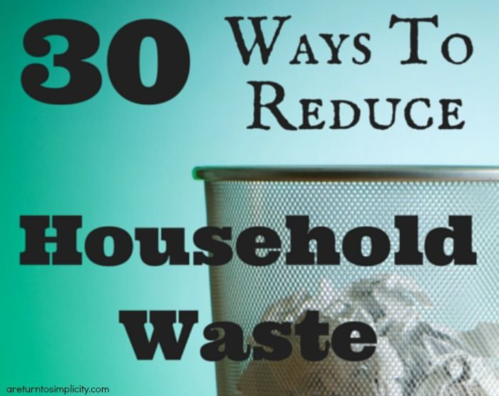 Are you looking for ways to reduce the amount of trash you are producing? Here are 30 ways to reduce household waste!