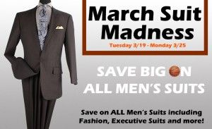 March Suit Madness - 2013 NCAA Tournament and Men's Suit Sale     March Madness is here! Have you got your brackets prepared? Here at Clothing Connection Online we're excited to welcome another exciting NCAA Men's Basketball Tournament filled with upsets, big wins and exciting play. We're celebrating by offering our entire collection of Men's Suits at HUGE