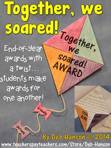 This is a perfect activity to do during those last few weeks of school! Students create awards for one another! http://www.teacherspayteachers.com/Product/End-of-Year-Awards-Writing-Craftivity-Together-We-Soared-Awards-1221161