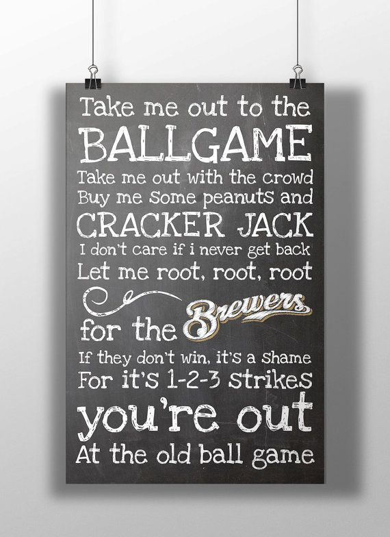 Milwaukee Brewers Take Me Out to the Ballgame by BigLeaguePrints, $12.00