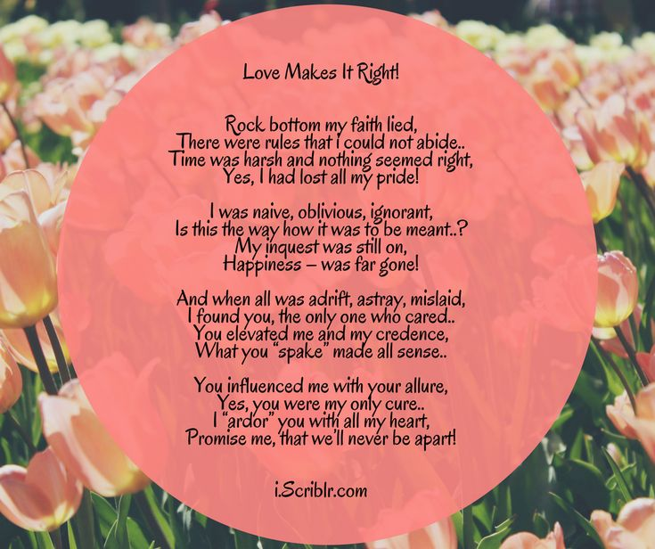 Love Makes It Right! #love #love_poems #love_poetry