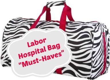 Must Haves for Labor Hospital Bag