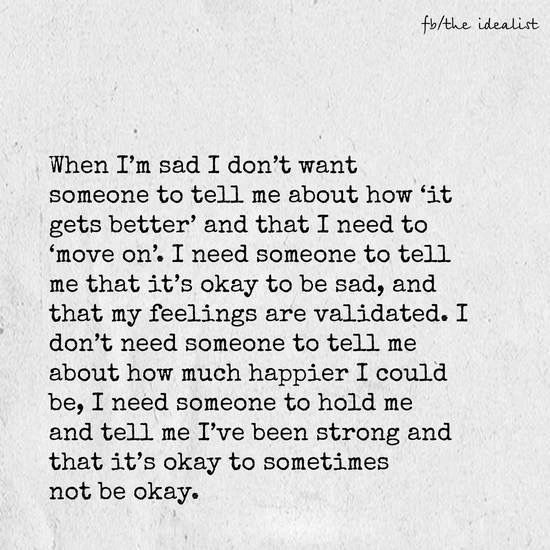 I've been strong and it's okay to sometimes not be okay..