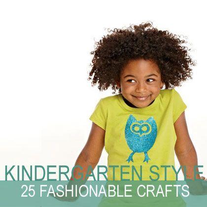 Kindergarten Style: 25 Fashionable Crafts