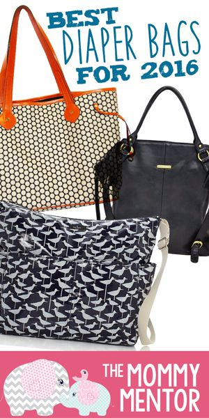 The BEST Diaper Bags for 2015 and 2016 from Mommy Mentor #diaperbags