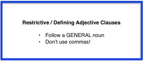 Unit 3 Restrictive Adjective Clauses