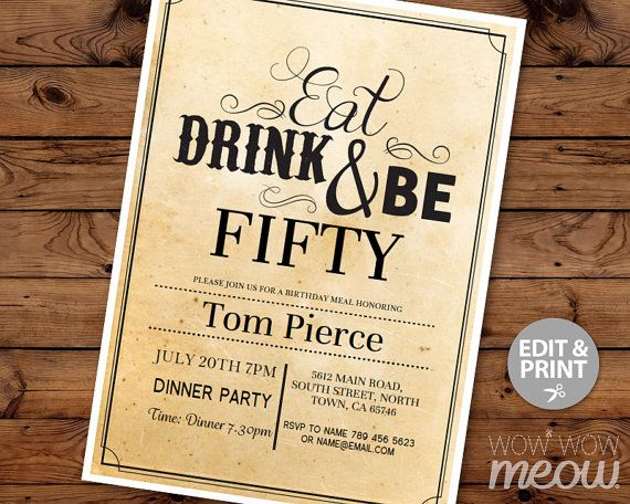7 x 5 inch INSTANT DOWNLOAD customizable PDF invite. > Eat Drink & Be FIFTY editable file. > Edit the text instantly at home using the FREE program Adobe Reader. > Print at home, online or at a print shop.  ----------------------- PERFECT FOR... ----------------------- A Mans or Womens 50th Birthday Party, Make it a surprise party, cocktail party, Dinner & Dance etc... CHANGE THE TEXT TO SUIT YOUR PARTY.  -------------------------- YOU WILL RECEIVE -------------------------- > AN EDITABLE…