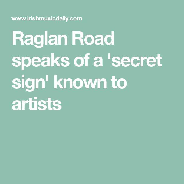 Raglan Road speaks of a 'secret sign' known to artists