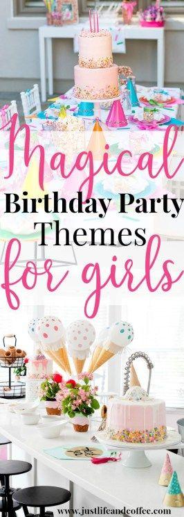 6 magische Mädchen-Geburtstagsfeier-Themen