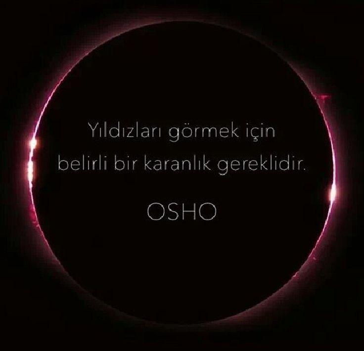 Yıldızları görmek için belirli bir karanlık gereklidir Osho sözleri