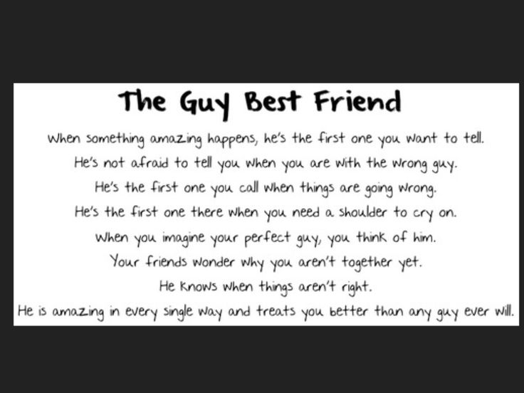 My guy best friend is something like this!