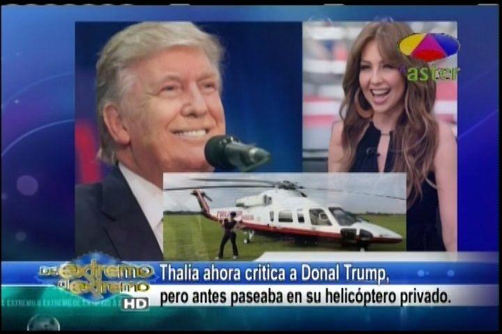 Farándula Extrema Alex Macías habla de comentario de Thalía en las Redes Sociales acabando a Donald Trump despues de pasearse en su helicóptero privado
