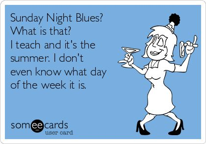 The Sunday Night Blues? What is that?