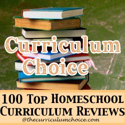 Over 100 top homeschool curriculum reviews to make your homeschool decisions easy!
