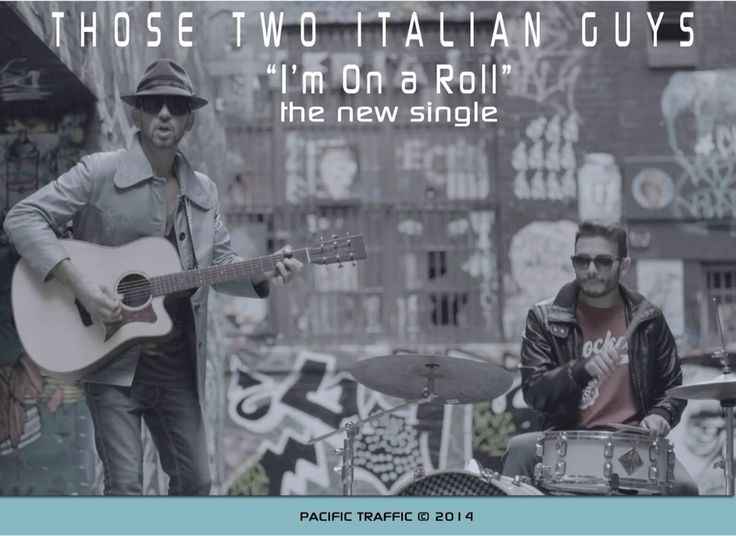 Here is the first single by Those Two Italian Guys !!!