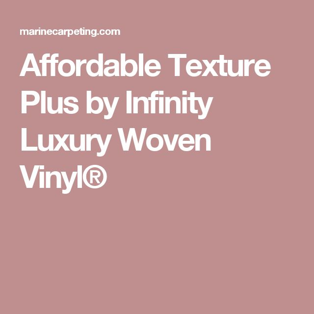 Affordable Texture Plus By Infinity Lwv 174 Hd Backing