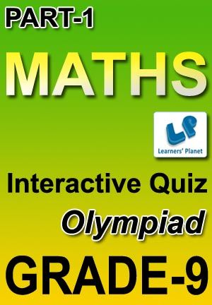 9-OLYMPIAD-MATHS-PART-1 Interactive quizzes & worksheets on Alligation and mixture, Average, Boats & streams, Chain rule and Compound interest for grade-9 Olympiad Maths students. Total Questions : 220+ Pattern of questions : Multiple Choice Questions   PRICE :- RS.61.00