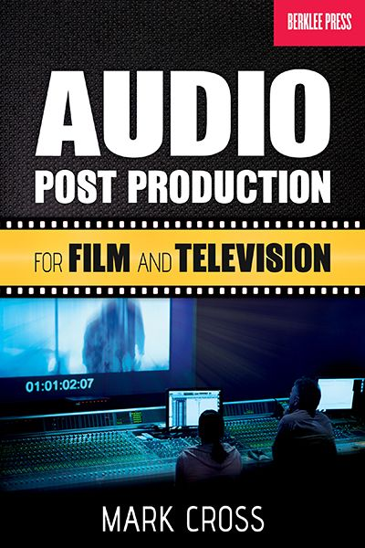 Jonathan Feist Interviews Mark Cross about Audio Post Production