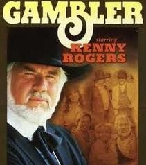 The Gambler... Kenny Rogers