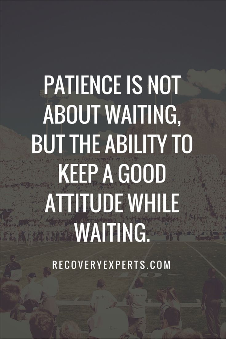 Inspirational Quotes Patience is not about waiting but the ability to keep a good