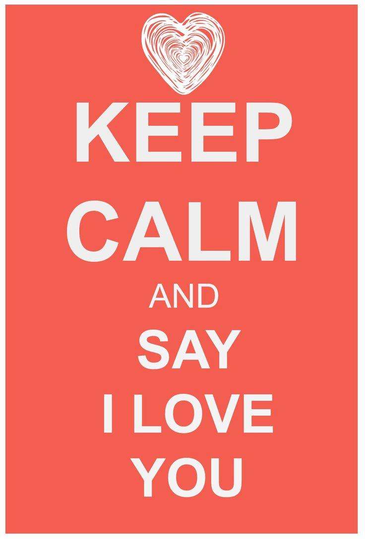 Keep calm and... #love