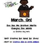 This unit is meant to be used with the book, March On! The Day My Brother Martin Changed The World, written by Christine King Farris. It's a beauti...