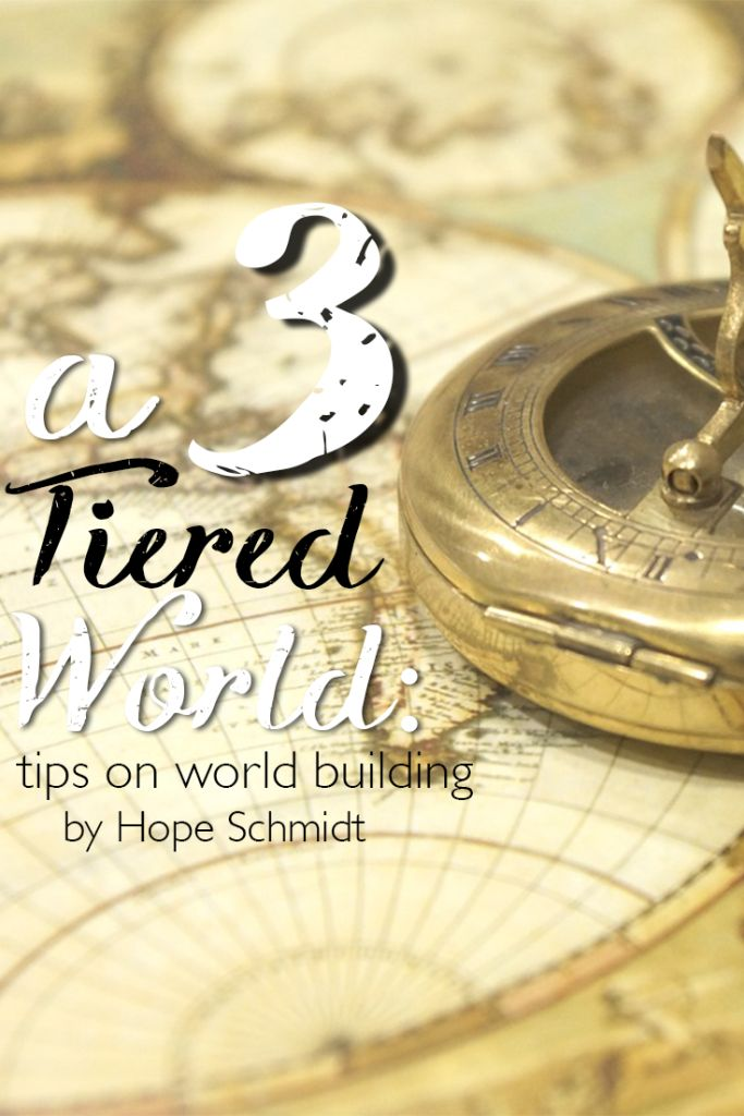 A 3-Tiered World, tips on world building