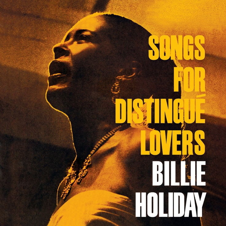 Billie Holiday - Songs for Distingue Lovers: Music, Distingue Lovers, Holiday Songs, 1957, Billie Holiday, Albums, Album Cover, Holidays, Distingué Lovers