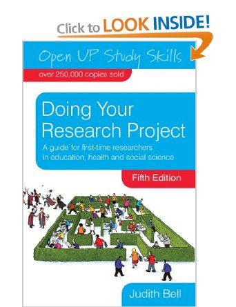 Doing your research project : a guide for first-time researchers in education, health and social science de Judith Bell.  L/Bc 001 BEL doi .  http://almena.uva.es/search~S1*spi/?searchtype=t&searcharg=doing+your+research+project&searchscope=1&SORT=D&extended=0&searchlimits=&searchorigarg=tthe+essential+guide