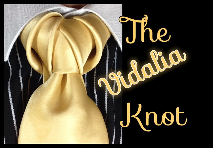 This is a tie knot tutorial for the Vidalia Knot, enjoy!