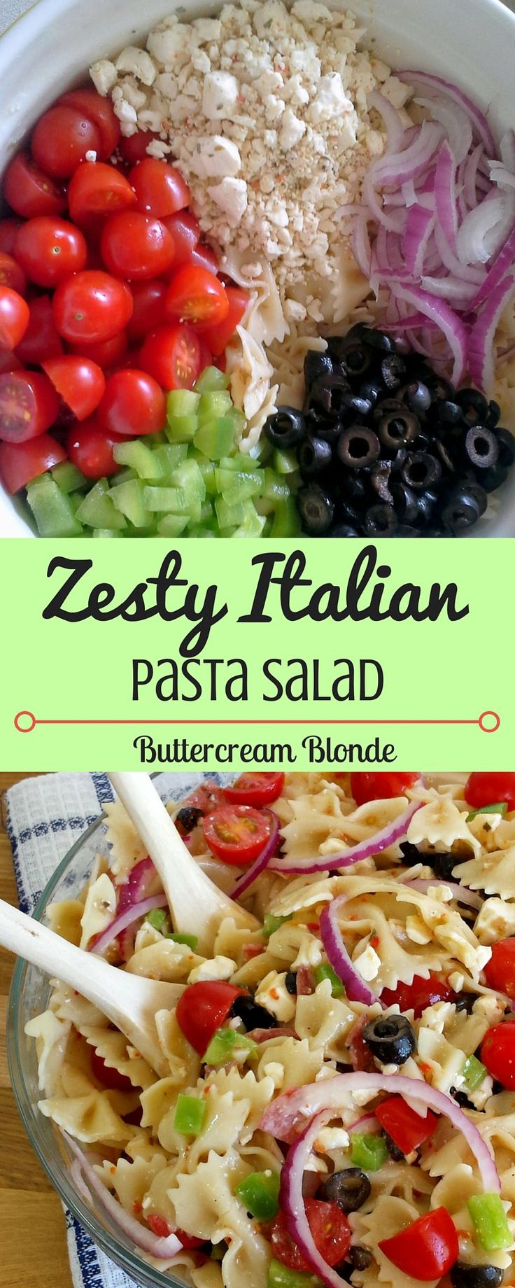 Zesty Italian Pasta Salad. Perfect for summer cook out!