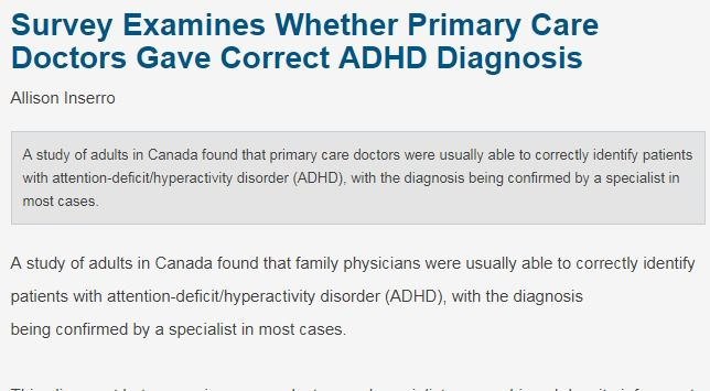 Yes, in most cases! Greater confidence among family physicians to diagnose and treat adult ADHD could help meet patients' needs