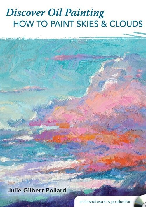 Discover Oil Painting - How to Paint Skies & Clouds | NorthLightShop.com