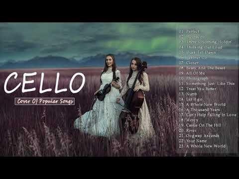 Best Instrumental Cello Cover Popular Songs 2018 - YouTube
