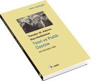 Teori ve Pratik Üzerine, Max Horkheimer, Theodor W. Adorno, Metis Yayınları