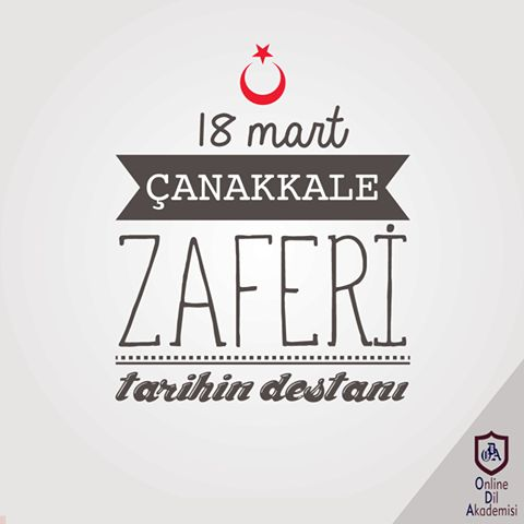 18 Mart Çanakkale Zaferi, Tarihin Destanı!  Bu zafer kazandıran başta Ulu önder Mustafa Kemal Atatürk ve bu savaşta canını feda etmiş kahraman askerlerimizi saygıyla anıyor, sergiledikleri cesaret abidesinin önünde bir kez daha saygıyla eğiliyoruz.  #OnlineDilAkademesi #ODA #18MARCHCANAKKALEVİCTORY #18Mart #ÇanakkaleZaferi