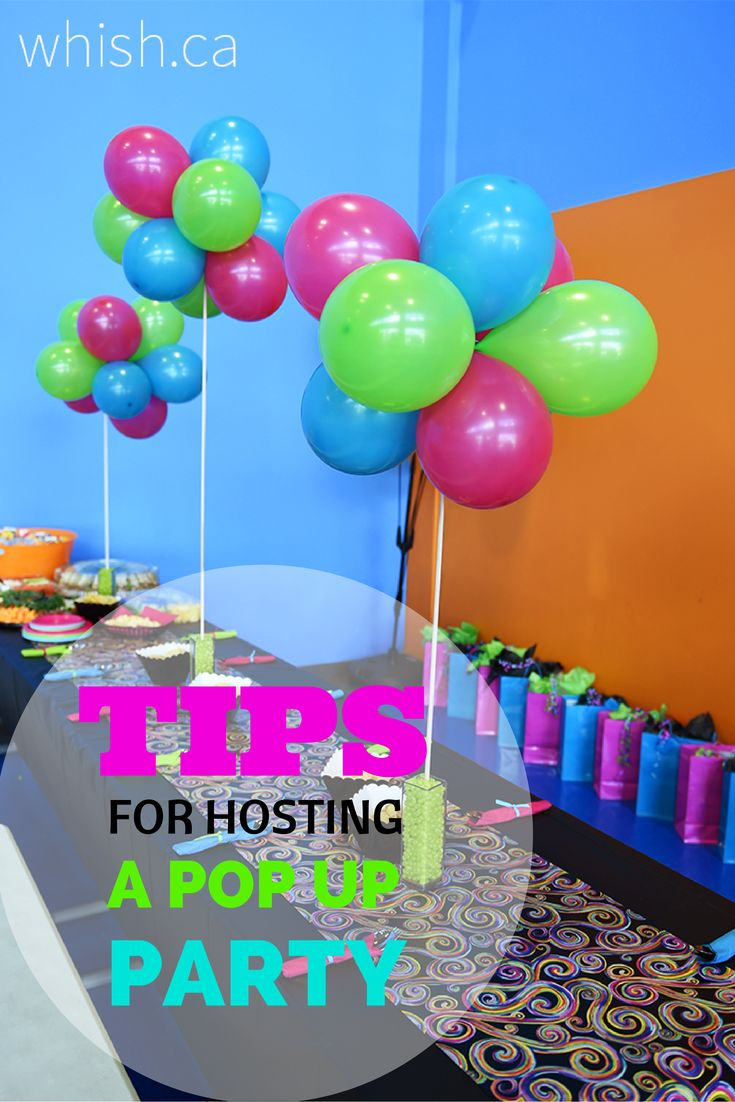 Tips for Hosting a Low-Stress Pop Up Party | Whish.ca
