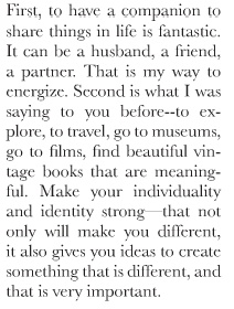 Martine Assouline's advice to young women aspiring to live interesting, stylish, adventurous lives... (via @simplelovely)