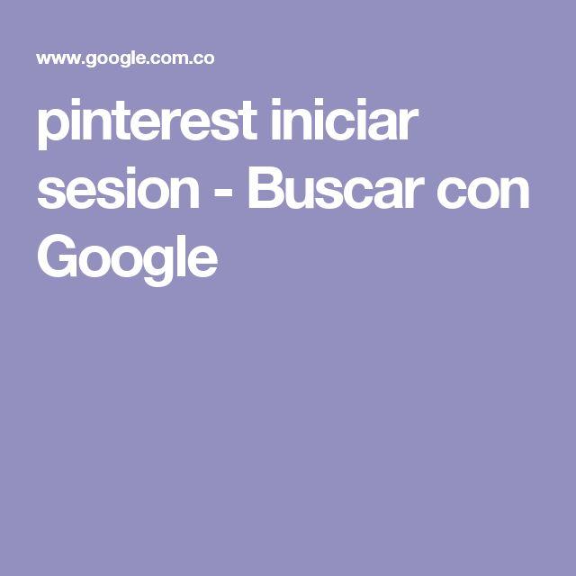 pinterest iniciar sesion - Buscar con Google