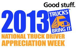Did you know that this week is National Truck Driver Appreciation Week? We want to thank all the truck drivers who make sure our most essential items – food, fuel, medicine, and clothing get delivered. It's a tough job!