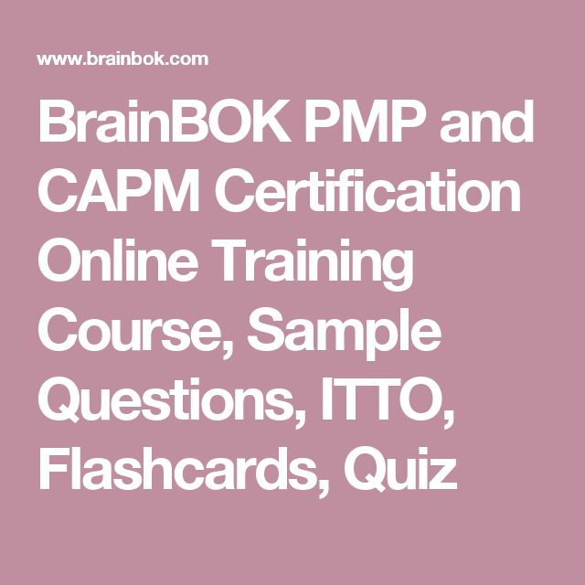 BrainBOK PMP and CAPM Certification Online Training Course, Sample Questions, ITTO, Flashcards, Quiz