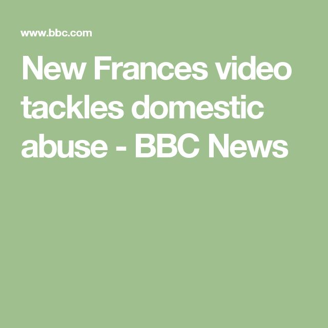 New Frances video tackles domestic abuse - BBC News