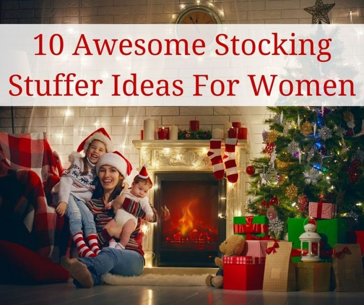 10 Awesome Stocking Stuffer Ideas For Women Stockings