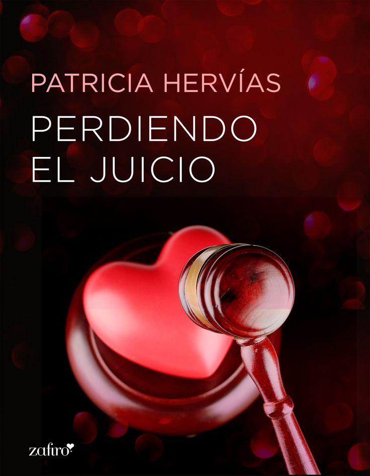 Perdiendo el juicio, de Patricia Hervías. Una novela erótica que nos plantea la duda de si seríamos imparciales si tuviéramos que juzgar al amor de nuestra...