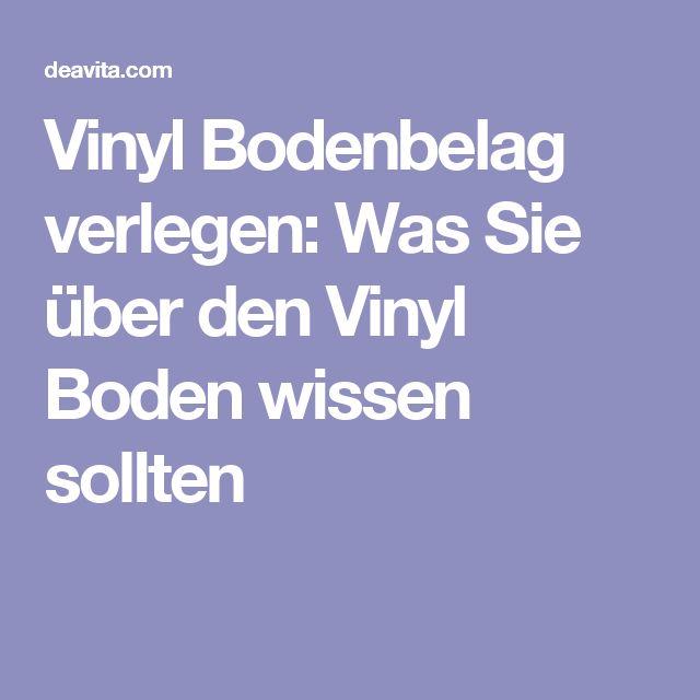 best 10+ vinyl bodenbelag verlegen ideas on pinterest   vinyl